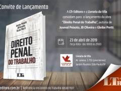 """Convite - 23/4/2019 - Lançamento livro """"DIREITO PENAL DO TRABALHO"""""""